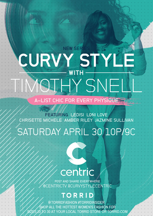 curvy women, curvy girls, curvy style, timothy snell, centric, curvy style with timothy snell, plus size fashion, plus size clothing, plus size celebrities
